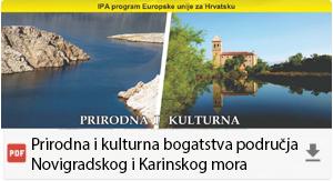 Prirodna i kulturna bogatstva područja Novigradskog i Karinskog mora